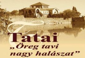Tatai Öreg-tavi Nagy Halászat_Magyarország Helyi , Tatai Öreg-tavi...