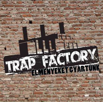 Trap Factory_Budapest tájegység Egyéb , Trap Factory budapesti ,...
