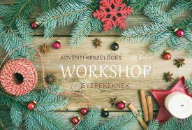 Adventi workshop gyerekeknek_Nyugat-Dunántúl Ünnepi - Karácsony ,...